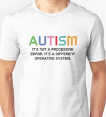 Autism Operating System Unisex T-Shirt