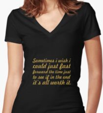 Some times i wish... Inspirational Quote Women's Fitted V-Neck T-Shirt