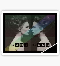 Gang Gang Sticker