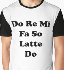 Do Re Mi Latte Graphic T-Shirt