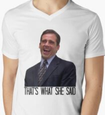 Michael Scott - The Original That's What She Said Men's V-Neck T-Shirt