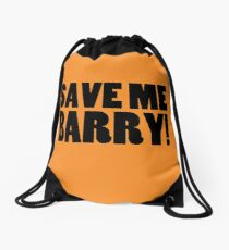 Save Me Barry! Drawstring Bag