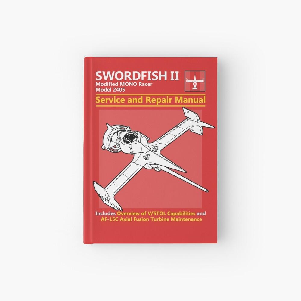 Swordfish Service and Repair Manual Hardcover Journal