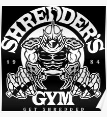 Shredder's Gym Poster