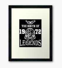 1972-THE BIRTH OF LEGENDS Framed Print