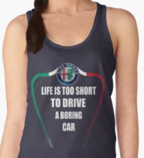 Life is too short to drive a boring car - Alfa TriColore Women's Tank Top
