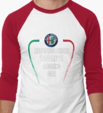 Life is too short to drive a boring car - Alfa TriColore T-Shirt