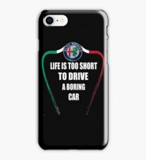 Life is too short to drive a boring car - Alfa TriColore iPhone Case/Skin