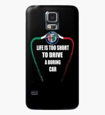 Life is too short to drive a boring car - Alfa TriColore Case/Skin for Samsung Galaxy