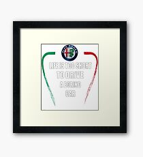 Life is too short to drive a boring car - Alfa TriColore Framed Print
