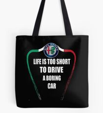 Life is too short to drive a boring car - Alfa TriColore Tote Bag
