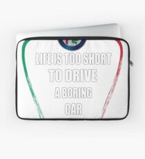 Life is too short to drive a boring car - Alfa TriColore Laptop Sleeve