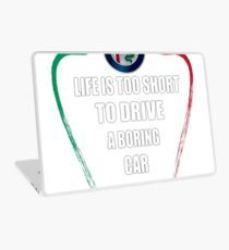 Life is too short to drive a boring car - Alfa TriColore Laptop Skin