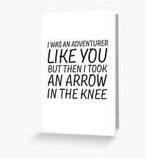 Elder Scrolls Skyrim Funny Quote Arrow To The Knee Greeting Card