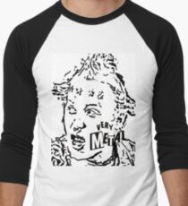 'Neil, let's not beat around the bush - are you going to make supper, or am I going to kick your teeth in?' T-Shirt