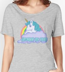 Always Be You Women's Relaxed Fit T-Shirt