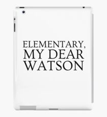 Sherlock Holmes Quote Famous Its Elementary iPad Case/Skin