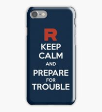 Keep calm and prepare for trouble iPhone Case/Skin