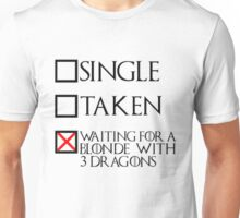 Waiting for a blonde with 3 dragons (black text + cross) Unisex T-Shirt
