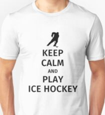 Keep Calm and Play Ice Hockey T-Shirt
