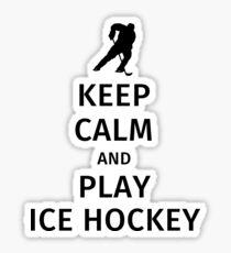 Keep Calm and Play Ice Hockey Sticker
