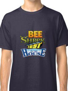 Bee Shrek Test in the House Logo Classic T-Shirt