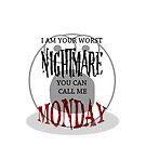 Monday by Tim Everding