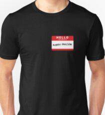 Robert Paulson Unisex T-Shirt