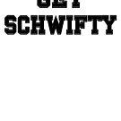 Uhhhh... Get Schwifty by rolypolynicoley