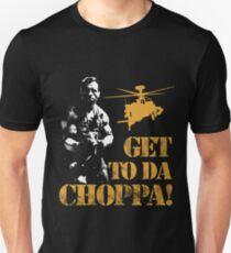 Get to da choppaaaaa T-Shirt