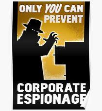 Póster Solo usted puede prevenir el espionaje corporativo