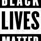 Black Lives Matter (Art Print) by bigsermons