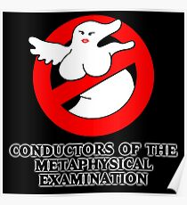 Conductors of the Metaphysical Examination Poster