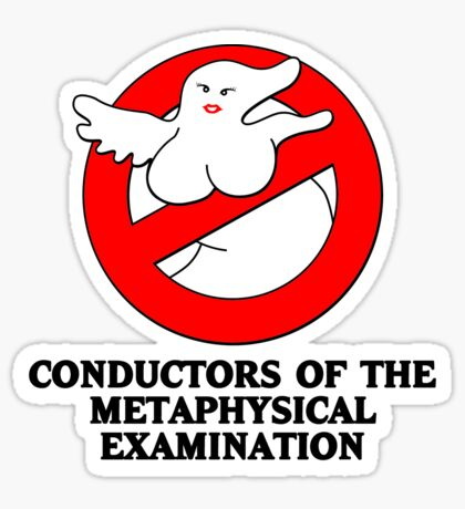 Conductors of the Metaphysical Examination Sticker