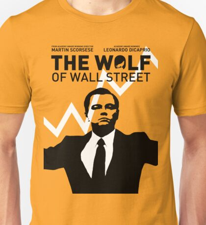 The Wolf of Wall Street - 'The show goes on!' Unisex T-Shirt