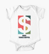 Make Things Happen - Corporate Start-up Quotes Kids Clothes