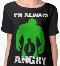 I'm Always Angry! Women's Chiffon Top