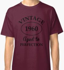 Vintage 1960 Aged to Perfection Classic T-Shirt