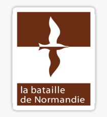 """The Battle of Normandy"", Road Sign, France Sticker"