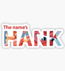 The Name's Hank - Finding Dory Sticker