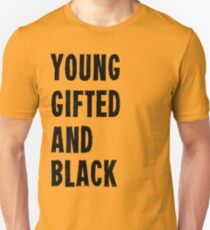 Young, Gifted, and Black T-Shirt
