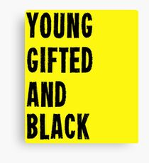 Young, Gifted, and Black Canvas Print