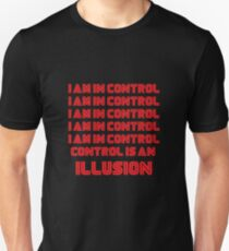 Mr. Robot - I am in an illusion T-Shirt