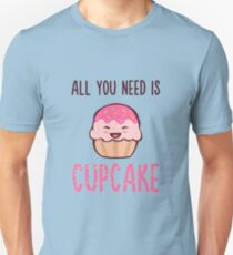 Cupcake is LIFE T-Shirt
