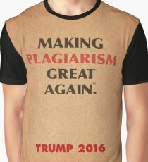 Trump Makings. Graphic T-Shirt