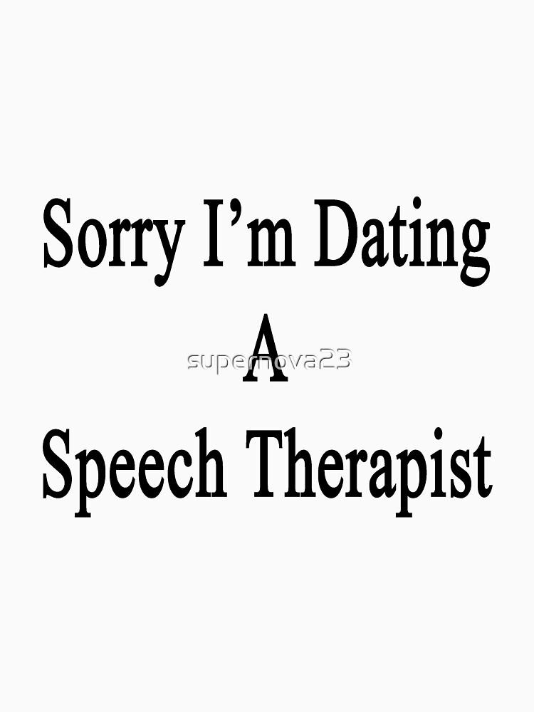 Dating a speech therapist