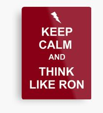 Think like Ron Metal Print