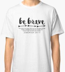 Sei mutig - Jeremia 29:11 Classic T-Shirt