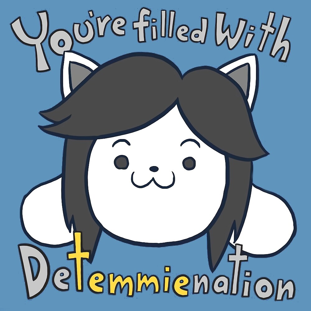 You're filled with Detemmienation by Danielo404