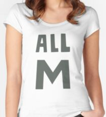 All M Women's Fitted Scoop T-Shirt